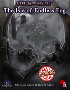 Cities of Myth (5e): Isle of Endless Fog