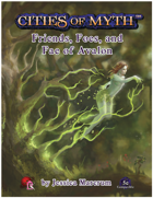 Cities of Myth (5e): Friends, Foes, and Fae of Avalon
