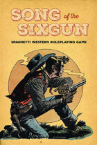 Song of the Sixgun