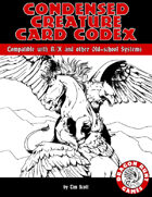 Condensed Creature Card Codex for Labyrinth Lord,  BX, B/X, and OSR-style games
