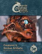 Creatures & Revilian Artifacts