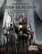 D100 Dungeon: The Dragon Armour - Adventure Book One