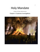 Holy Mandate: Explosive Investigations