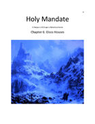 Holy Mandate: Glass Houses