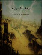 Holy Mandate: Homecoming