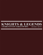 Knights & Legends Tabletop RPG