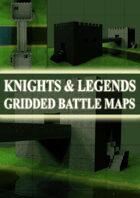 Knights & Legends Gridded Battle Maps