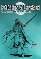 Knights & Legends The Ring of Summoning Supplement