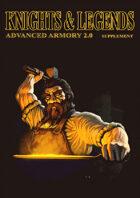 Knights & Legends Advanced Armory Supplement