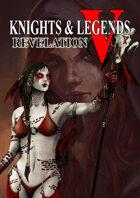 Knights & Legends Revelation V