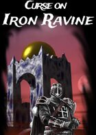 Curse on Iron Ravine - SOLO Friendly