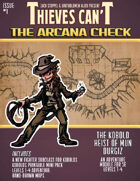 The Arcana Check #1 - Kobolds!