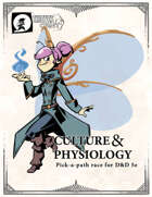 Culture & Physiology: Pick-a-Path Races for 5e
