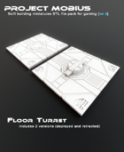 3D Printable Floor Turret (2 Versions)