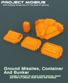 3D Printable Ground Missiles, Small Bunker And Container
