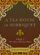 A Tea House in Sobriquet