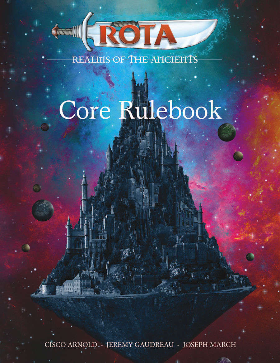ROTA: Realms of the Ancients Core Rulebook