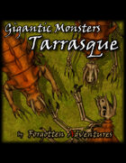 Gigantic Monsters – Tarrasque