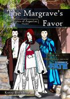 The Margrave's Favor, an Aqualon Adventure [using FATE]