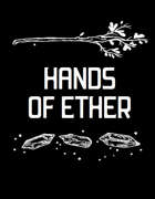 Hands of Ether