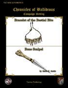 Chronicles of Ballidrous - Magical Items - Bracelet of the Bestial Bite & Bone Scalpel