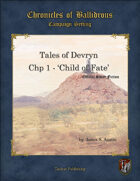 Tales of Devryn - Chp 1 Child of Fate