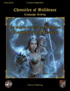 The Magics of Northern Ballidrous: Channelers and Weavers
