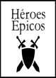 Héroes Épicos