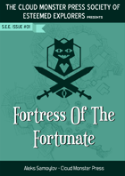 Society of Esteemed Explorers, Issue #01: Fortress of the Fortunate