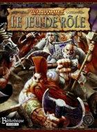 WJDR: Warhammer, le Jeu de Rôle