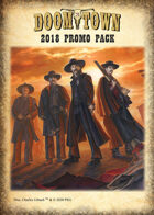 Doomtown 2018 Promo Pack