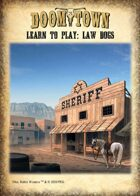 Doomtown Learn to Play: Law Dogs Deck