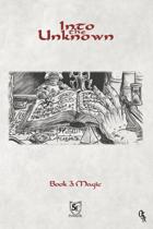 Into the Unknown - Book 3: Magic
