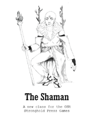 The Shaman: an OSR class