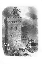 Vallakia - Manors