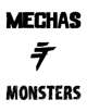Mechas & Monsters