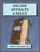 Arcane Artifacts & Relics
