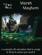 Drop Scene#3 - Marsh Mayhem