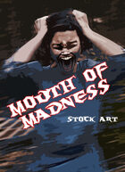 Wanderer's Stock Art: Mouth of Madness