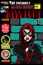 The Uncannily All Newly Different Giant-Size Miss Fury #3