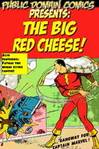 The Big Red Cheese