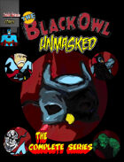 The Black Owl: Unmasked TPB