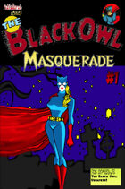 The Black Owl: Masquerade #1