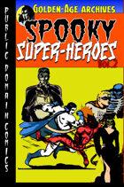 Spooky Super-Heroes #2