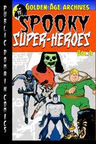Spooky Super-Heroes #4