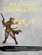 Alora: Heroes and Foes - Taj Imani