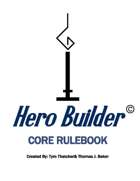 Hero Builder: Core Rulebook