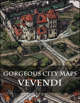 Gorgeous City Maps:  The Port City of Vevendi