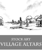 Village Altars - Stock Art