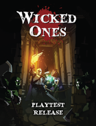 Wicked Ones (Playtest)